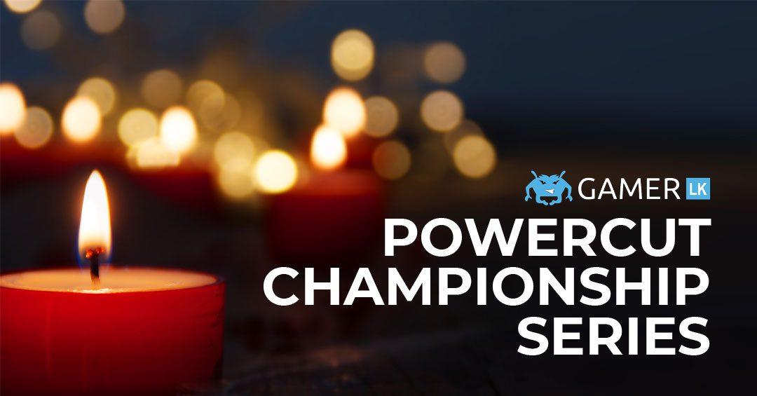 Gamer.LK announces PowerCut Championship Series
